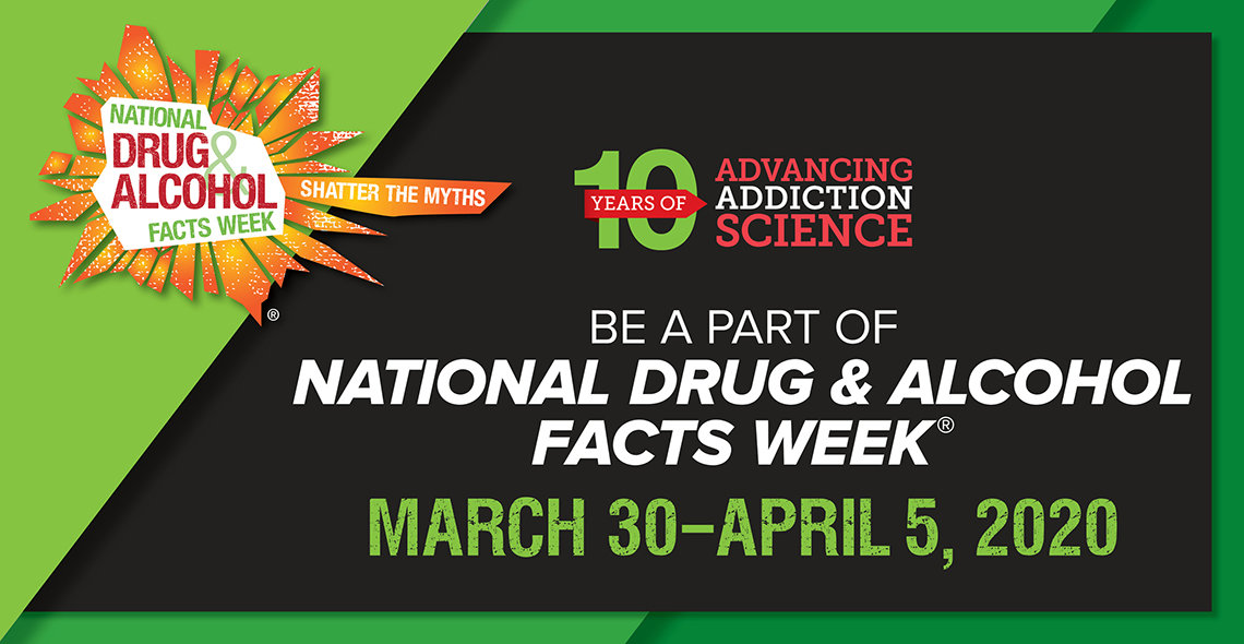 Banner announcing National Drug & Alcohol Facts Week 10th year on Mar. 30-Apr. 5.